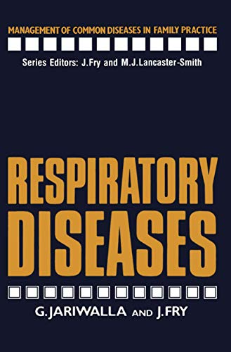 Respiratory Diseases (Management of Common Diseases in: Jariwalla, G., Fry,