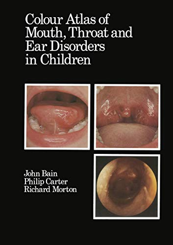 9780852007679: Colour Atlas of Mouth, Throat and Ear Disorders in Children