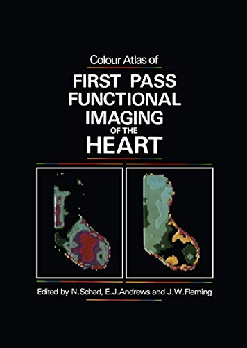 9780852007983: Colour Atlas of First Pass Functional Imaging of the Heart