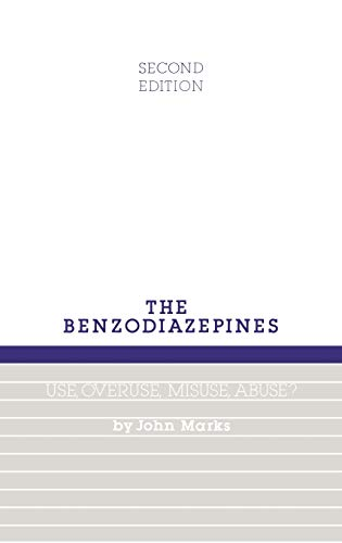 9780852008706: Benzodiazepines, Use, Overuse, Misuse and Abuse