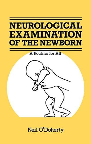 9780852008775: The Neurological Examination of the Newborn (Atlas of Childhood Series)