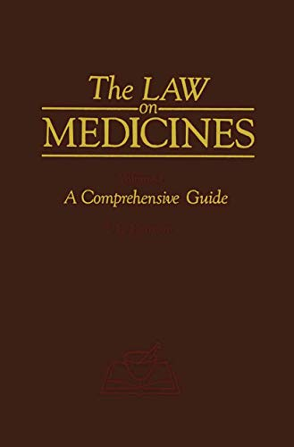 The Law on Medicines: 3 Volume Set - VOl 1 -A Comprehensive Guide, Vol 2 - Licensing and Manufact...