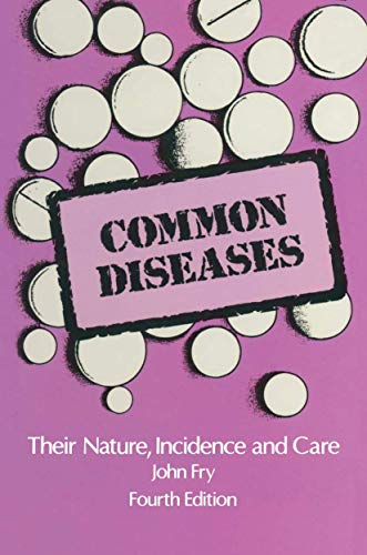 9780852009185: Common Diseases: Their Nature Incidence and Care