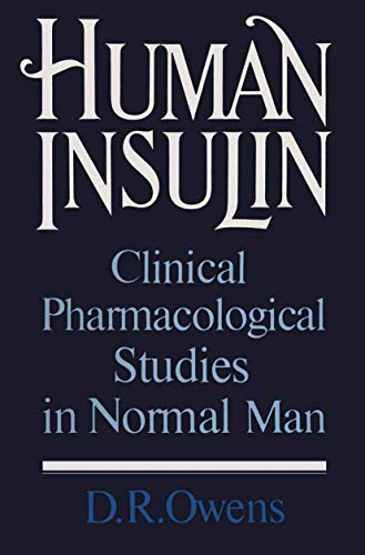 9780852009512: Human Insulin: Clinical Pharmacological Studies in Normal Man