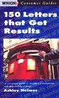9780852026465: 150 Letters That Get Results (