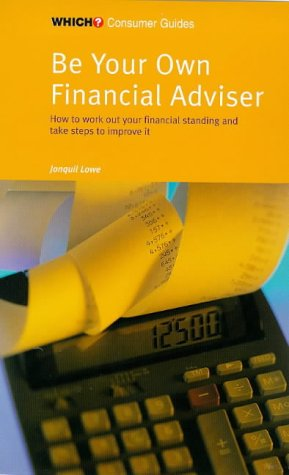 9780852026731: Be Your Own Financial Adviser (