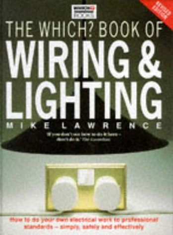 9780852026748: The Which? Book of Wiring and Lighting
