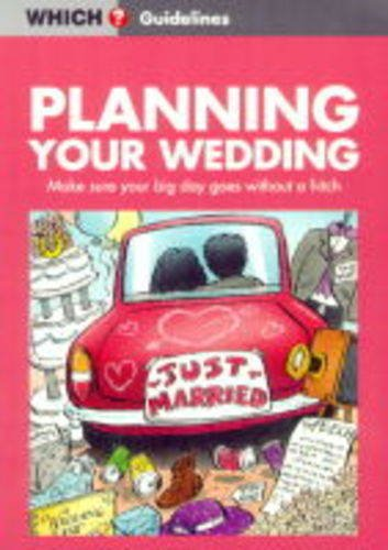 """Planning Your Wedding (""""Which?"""" Guidelines): Fisher, Helen"""