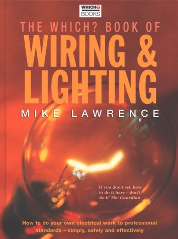 9780852028179: Which? Book of Wiring and Lighting