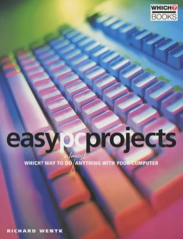 9780852029107: Easy PC Projects: