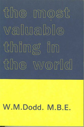 9780852050095: The Most Valuable Thing in the World