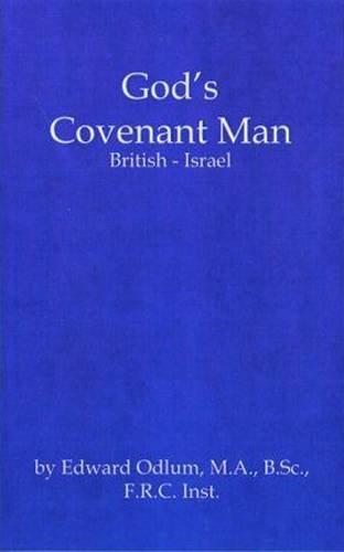 9780852050323: God's Covenant Man: British-Israel (Classic Series)