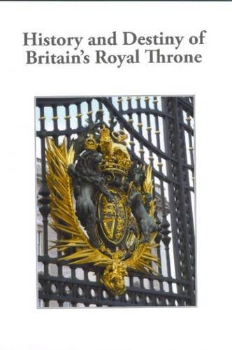 9780852050484: History and Destiny of Britain's Royal Throne