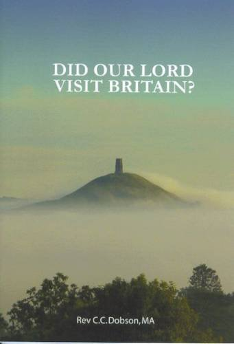 9780852050514: Did Our Lord Visit Britain: As They Say in Cornwall and Somerset?