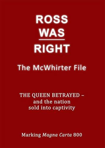 9780852051184: Ross Was Right: The McWhirter File the Queen Betrayed - and the Nation Sold into Captivity