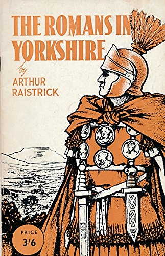 9780852060711: The Romans in Yorkshire