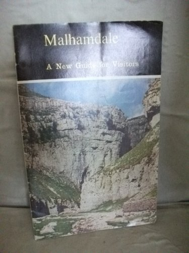 Malhamdale. A New Guide for Visitors.: Dalesman