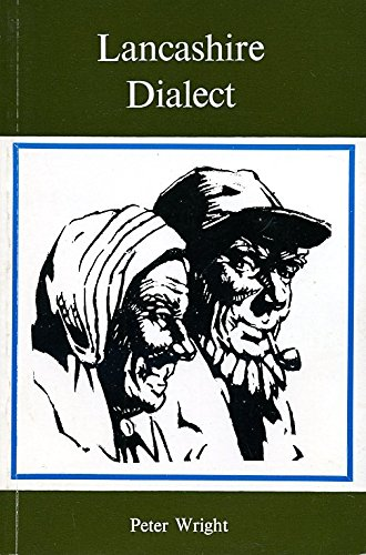 Lancashire Dialect: Wright, Peter