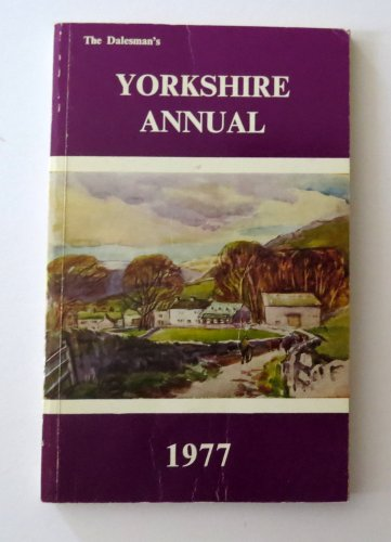 Yorkshire Annual 1977: The Dalesman