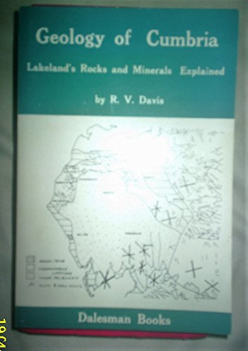 9780852064078: Geology of Cumbria: Lakeland's Rocks and Minerals Explained
