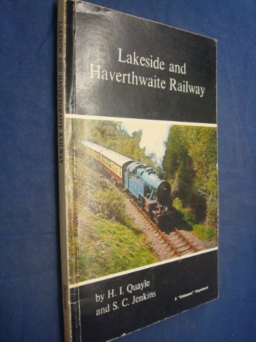 Lakeside and Haverthwaite Railway (A Dalesman paperback)