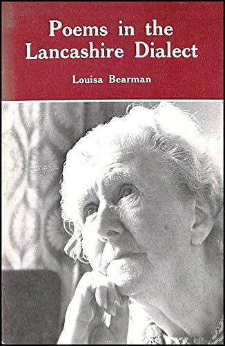 Poems in the Lancashire Dialect: Bearman, Louisa