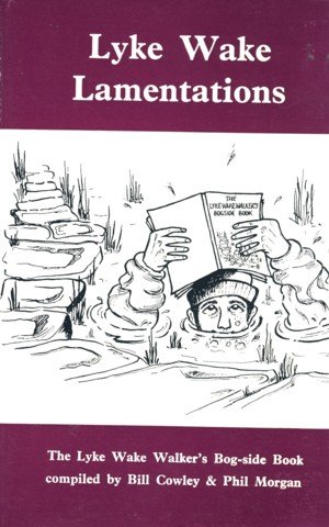 9780852064870: Lyke Wake Lamentations: Lyke Wake Walker's Bog-side Book