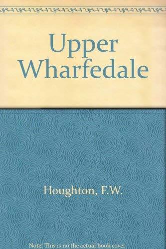 9780852066003: Upper Wharfedale
