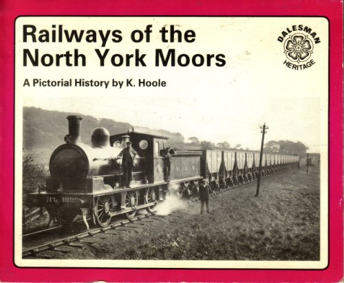 9780852067314: Railways of the North York Moors: A Pictorial History (Dalesman heritage)