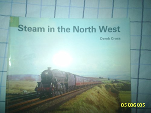 9780852067758: Steam in the North West
