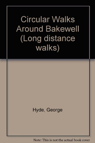 9780852067864: Circular Walks Around Bakewell