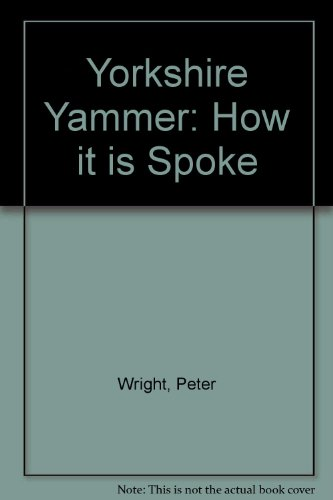 9780852068755: Yorkshire Yammer: How It Is Spoke