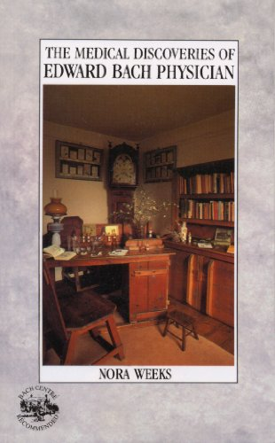 9780852070017: The Medical Discoveries of Edward Bach Physician
