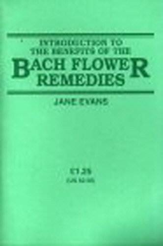 80b9a96b5 Introduction to the Benefits of the Bach: Jane Evans