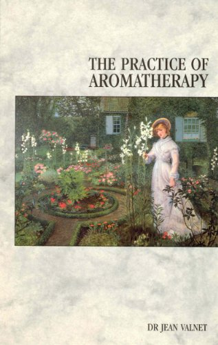 9780852071434: The Practice Of Aromatherapy: Classic Compendium of Plant Medicines and Their Healing Properties