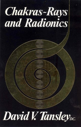 Chakras Rays And Radionics