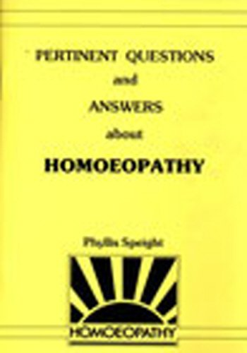 9780852071649: Pertinent Questions and Answers about Homoeopathy