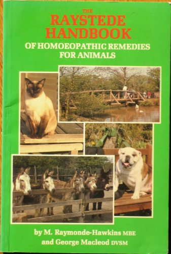 The Raystede Handbook of Homoeopathic Remedies for: Lorenz Books