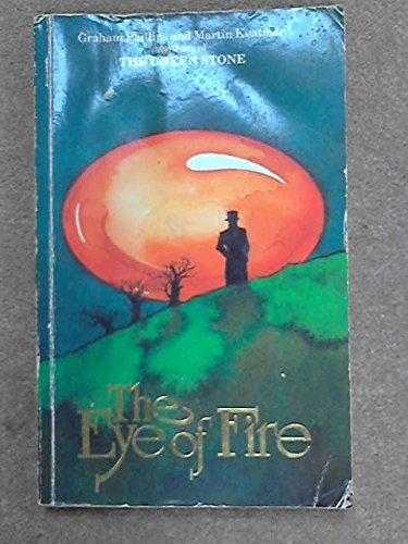 The Eye of Fire: Phillips, Graham;Keatman, Martin