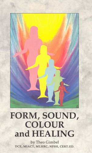 9780852071861: Form, Sound, Colour and Healing