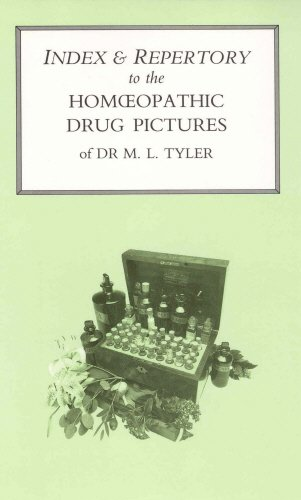 """Index & Repertory to the """"Homoeopathic Drug: Tyler, M.L., Jollyman,"""
