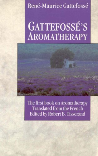 9780852072363: Gattefosse's Aromatherapy: The First Book on Aromatherapy