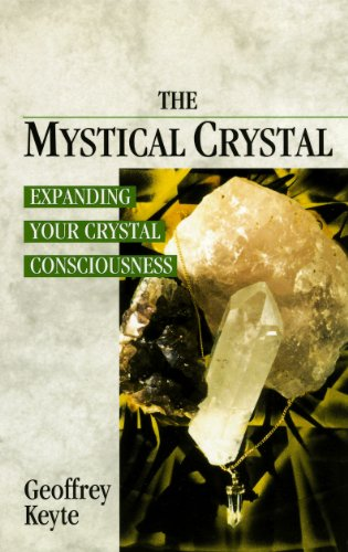9780852072691: The Mystical Crystal: Expanding Your Crystal Consciousness
