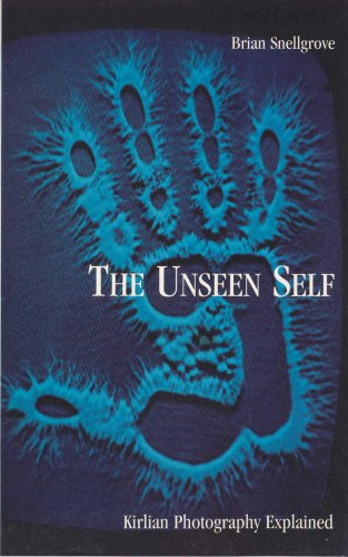 9780852072776: The Unseen Self, Revised: Kirlian Photography Explained