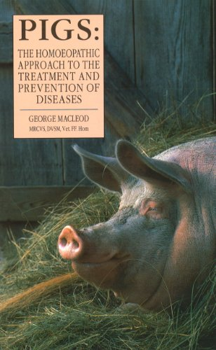 9780852072783: Pigs: The Homeopathic Approach to the Treatment and Prevention of Diseases