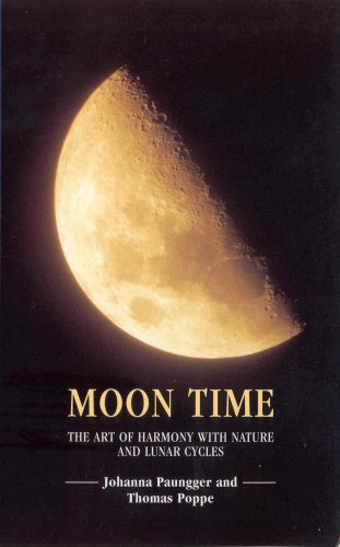 9780852072844: Moon Time: The Art of Harmony With Nature & Lunar Cycles