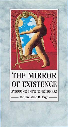 9780852072943: The Mirror of Existence: Stepping into Wholeness