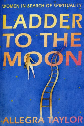 9780852073131: Ladder to the Moon: Women in Search of Spirituality