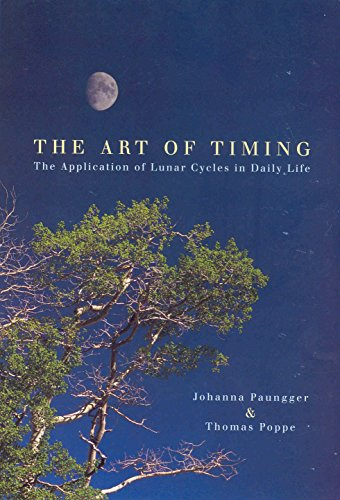 9780852073346: The Art Of Timing: The Application of Lunar Cycles in Daily Life