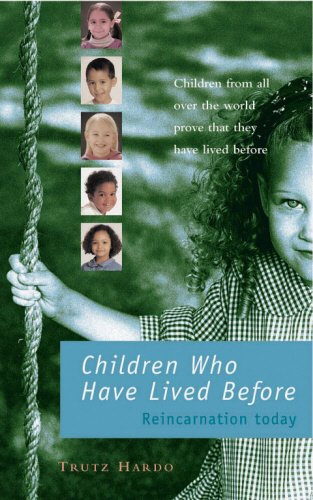 9780852073520: Children Who Have Lived Before: Reincarnation today: Reincarnation Today - Children from All Over the World Prove They Have Lived Before